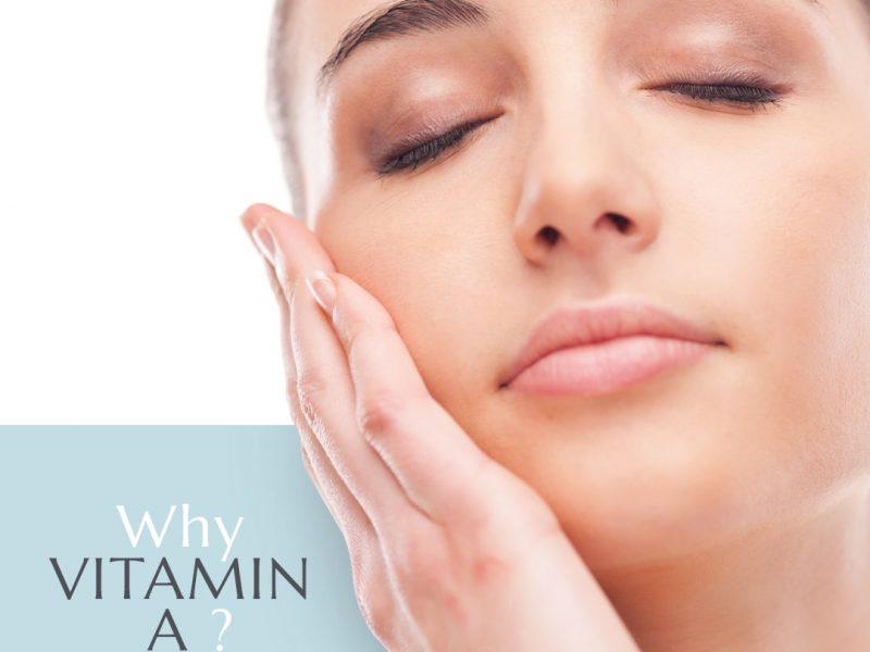 Why Vitamin A?